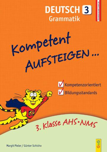 Produktcover: Kompetent Aufsteigen Deutsch 3 - Grammatik