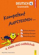 Produktcover: Kompetent Aufsteigen Deutsch 4 - Grammatik