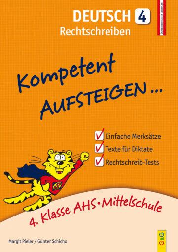 Produktcover: Kompetent Aufsteigen Deutsch 4 - Rechtschreiben