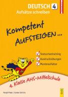 Produktcover: Kompetent Aufsteigen Deutsch 4 - Aufsätze schreiben