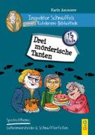 Produktcover: Inspektor Schnüffels geheime Ratekrimi Bibliothek - Drei mörderische Tanten