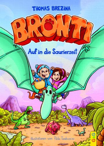 Produktcover: Bronti - Auf in die Saurierzeit