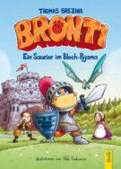 Produktcover: Bronti - Ein Saurier im Blech-Pyjama