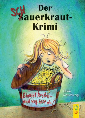 Produktcover: Der Schauerkraut-Krimi Einmal kosten - und weg bist du!