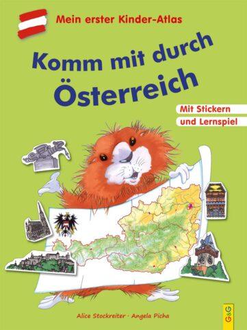 Produktcover: Komm mit durch Österreich. Mit dem Kinder-Atlas durch unser Land