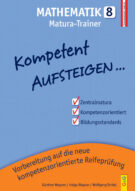 Produktcover: Kompetent Aufsteigen Mathematik 8 - Matura-Trainer