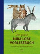 Produktcover: Das große Mira Lobe Vorlesebuch