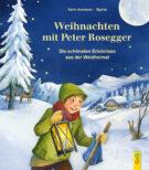 Produktcover: Weihnachten mit Peter Rosegger
