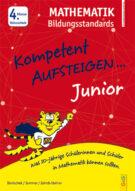 Produktcover: Kompetent Aufsteigen Junior Mathematik Bildungsstandards 4. Klasse VS