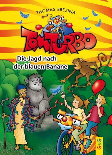 Produktcover: Tom Turbo: Die Jagd nach der blauen Banane