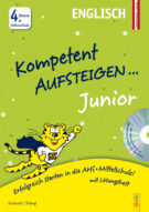 Produktcover: Kompetent Aufsteigen Junior Englisch 4. Klasse VS mit CD