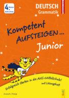Produktcover: Kompetent Aufsteigen Junior Deutsch - Grammatik 4. Klasse VS