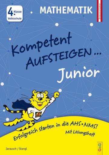 Produktcover: Kompetent Aufsteigen Junior Mathematik 4. Klasse VS