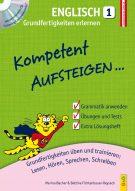 Produktcover: Kompetent Aufsteigen Englisch 1 - Grundfertigkeiten erlernen mit CD