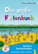 Produktcover: Das große Ferienbuch - 1. Klasse Volksschule