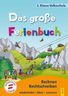 Produktcover: Das große Ferienbuch - 2. Klasse Volksschule