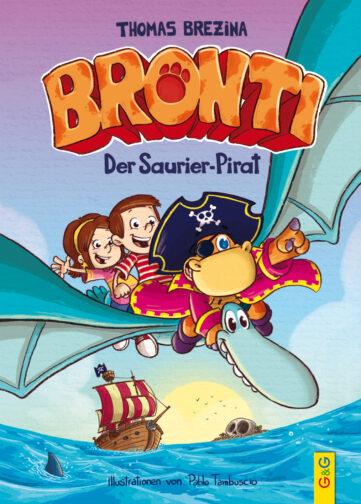 Produktcover: Bronti - Der Saurier-Pirat