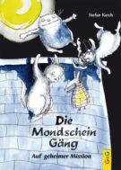Produktcover: Die Mondscheingäng - Auf geheimer Mission