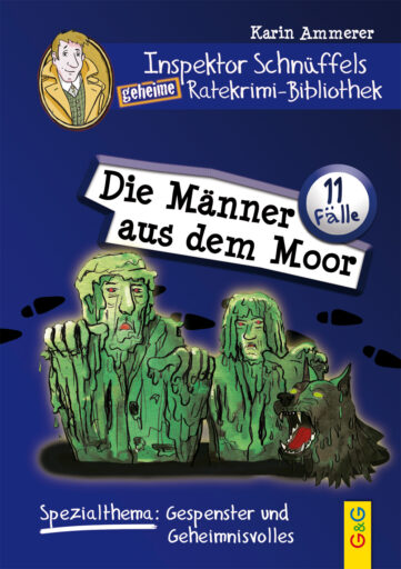 Produktcover: Inspektor Schnüffels geheime Ratekrimi-Bibliothek - Die Männer aus dem Moor