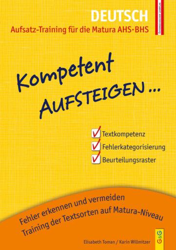 Produktcover: Kompetent Aufsteigen Deutsch - Aufsatz-Training für die Matura AHS/BHS