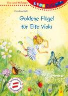 Produktcover: LESEZUG/Vor- und Mitlesen: Goldene Flügel für Elfe Viola