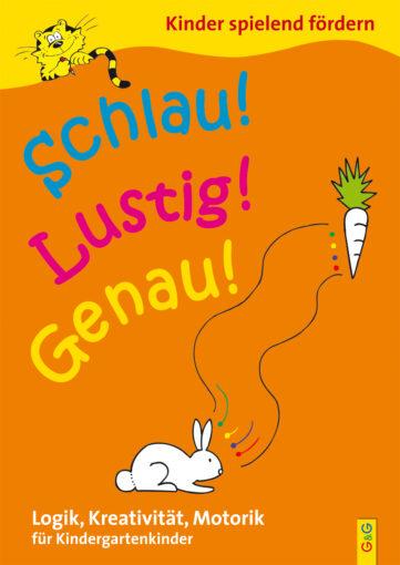 Produktcover: Schlau - Lustig - Genau / Kindergarten