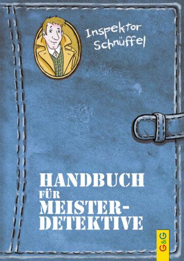 Produktcover: Inspektor Schnüffel - Handbuch für Meisterdetektive