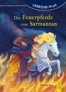 Produktcover: LESEZUG/Profi: Die Feuerpferde von Sarmantan