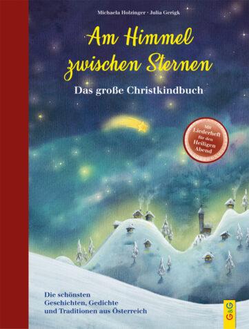 Produktcover: Am Himmel zwischen Sternen - Das große Christkindbuch