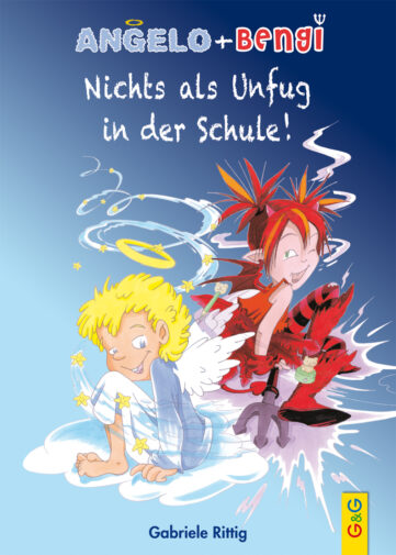Produktcover: Angelo und Bengi - Nichts als Unfug in der Schule!