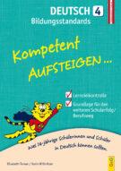 Produktcover: Kompetent Aufsteigen Deutsch Bildungsstandards 4. Klasse AHS/NMS