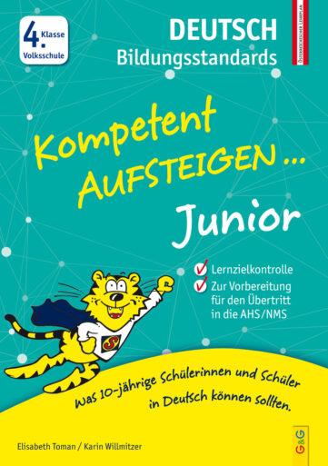 Produktcover: Kompetent Aufsteigen Junior Deutsch Bildungsstandards 4. Klasse VS