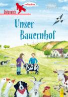 Produktcover: Österreich entdecken - Unser Bauernhof