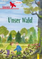 Produktcover: Österreich entdecken - Unser Wald