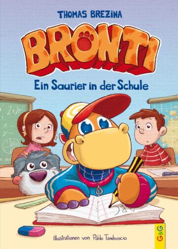Produktcover: Bronti - Ein Saurier in der Schule