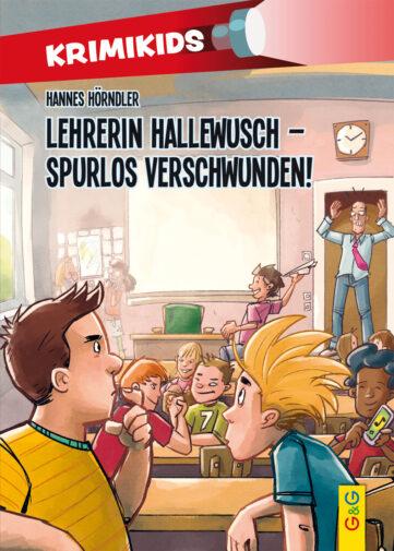 Produktcover: KrimiKids - Lehrerin Hallewusch - spurlos verschwunden!