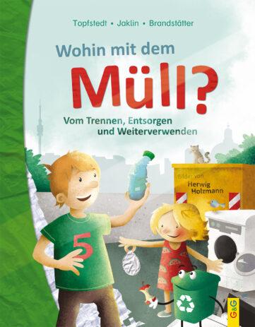 Produktcover: Wohin mit dem Müll? Vom Trennen