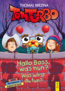 Produktcover: Tom Turbo: Hallo Boss