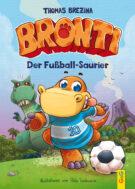 Produktcover: Bronti - Der Fußball-Saurier