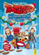 Produktcover: Tom Turbo: Das Geheimnis der Weihnachtsburg