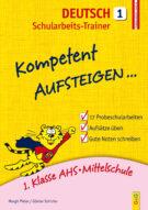 Produktcover: Kompetent Aufsteigen Deutsch 1 - Schularbeits-Trainer