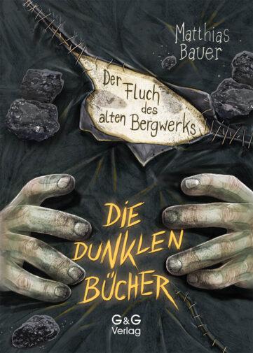Produktcover: Die dunklen Bücher - Der Fluch des alten Bergwerks