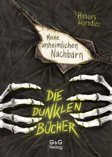 Produktcover: Die dunklen Bücher - Meine unheimlichen Nachbarn