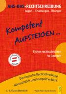 Produktcover: Kompetent Aufsteigen Deutsch Rechtschreibung 5 - 8