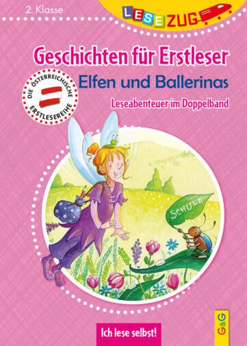 Produktcover: LESEZUG DOPPELBAND/2. Klasse: Geschichten für Erstleser. Elfen und Ballerinas