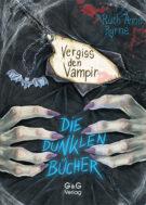 Produktcover: Die dunklen Bücher - Vergiss den Vampir