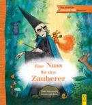 Produktcover: Das magische ICH LESE VOR-Abenteuer: Eine Nuss für den Zauberer