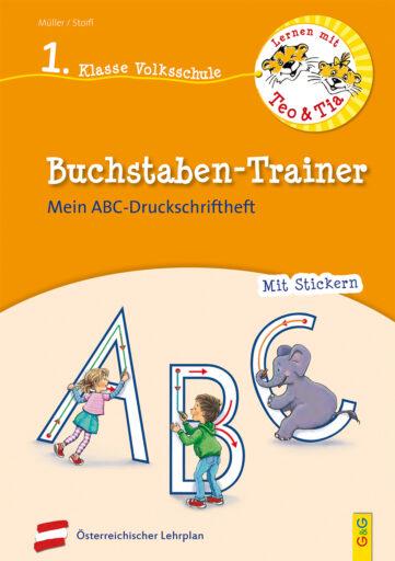 Produktcover: Lernen mit Teo und Tia Deutsch – Buchstaben-Trainer – 1. Klasse Volksschule