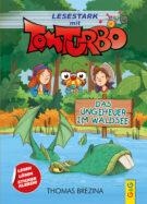 Produktcover: Tom Turbo - Lesestark - Das Ungeheuer im Waldsee
