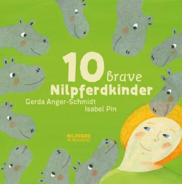 Produktcover: 10 brave Nilpferdkinder